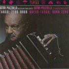 ASTOR PIAZZOLLA Nuevo Tango: Hora Zero Album Cover