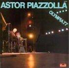 ASTOR PIAZZOLLA Olympia '77 album cover