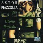 ASTOR PIAZZOLLA Otoño Porteño (Fest. Int. de Jazz de Mtl) album cover