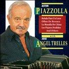 ASTOR PIAZZOLLA Piazzolla & José Angel Trelles album cover