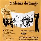 ASTOR PIAZZOLLA Sinfonia de tango album cover