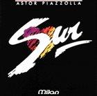 ASTOR PIAZZOLLA Sur album cover