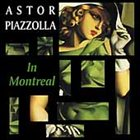 ASTOR PIAZZOLLA The Montreal Jazz Festival Concert album cover