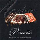 ASTOR PIAZZOLLA The Tango Way: The Classic Way album cover