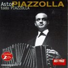ASTOR PIAZZOLLA Todo Piazzolla I album cover