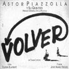 ASTOR PIAZZOLLA Volver (OST) album cover