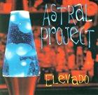 ASTRAL PROJECT Elevado album cover