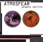 ATMOSFEAR Jangala Spirits album cover