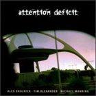 ATTENTION DEFICIT Attention Deficit album cover