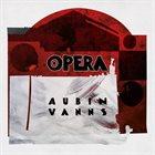 AUBIN VANNS Opera album cover