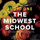 AUDIO ONE The Midwest School album cover