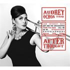 AUDREY OCHOA Afterthought album cover