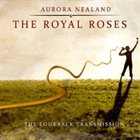 AURORA NEALAND & THE ROYAL ROSES The Lookback Transmission album cover