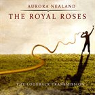 AURORA NEALAND Aurora Nealand & The Royal Roses : The Lookback album cover