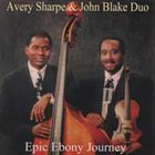 AVERY SHARPE Epic Ebony Journey album cover