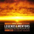 AVERY SHARPE Legends & Mentors album cover