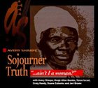 AVERY SHARPE Sojourner Truth: Ain't I a Woman album cover