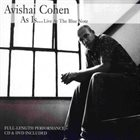 AVISHAI COHEN (BASS) As Is ... Live at the Blue Note album cover