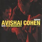 AVISHAI COHEN (BASS) Avishai Cohen With Nitai Hershkovits : Duende album cover