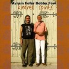 AVRAM FEFER Avram Fefer / Bobby Few ‎: Kindred Spirits album cover