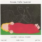 AVRAM FEFER Lucille's Gemini Dream album cover