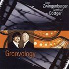 AXEL ZWINGENBERGER Groovology album cover