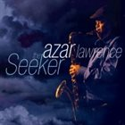 AZAR LAWRENCE The Seeker album cover