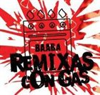BAABA Remixas Con Gas album cover