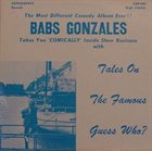BABS GONZALES Tales on the Famous Guess Who? album cover