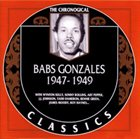BABS GONZALES The Chronological Classics: Babs Gonzales 1947 - 1949 album cover