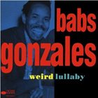 BABS GONZALES Weird Lullaby album cover