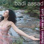 BADI ASSAD Between Love and Luck album cover