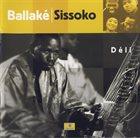 BALLAKÉ SISSOKO Déli album cover