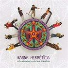 BANDA HERMÉTICA El Calendario De Los Sonidos album cover