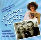 BANU GIBSON Let's Face The Music and Dance album cover