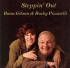 BANU GIBSON Steppin' Out (w/ Bucky Pizzarelli) album cover