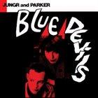 BARB JUNGR Barb Jungr & Michael Parker : Blue Devils album cover