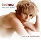 BARB JUNGR Every Grain Of Sand album cover