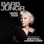 BARB JUNGR Hard Rain album cover