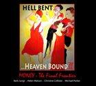 BARB JUNGR Hell Bent ... Heaven Bound II: Money - The Final Frontier album cover