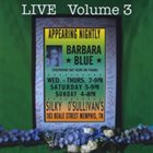BARBARA BLUE LIVE Volume 3 album cover