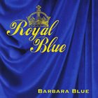 BARBARA BLUE Royal Blue album cover
