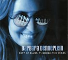 BARBARA DENNERLEIN Best Of Blues : Through The Years album cover