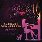 BARBARA DENNERLEIN My Moments: Live On Hammond & Pipe Organ album cover