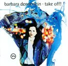 BARBARA DENNERLEIN Take Off! album cover