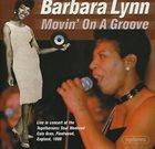 BARBARA LYNN Movin' ON A Groove album cover