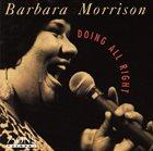 BARBARA MORRISON Doin' All Right album cover