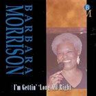 BARBARA MORRISON I'm Gettin' 'Long All Right album cover