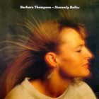 BARBARA THOMPSON Heavenly Bodies album cover