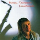 BARBARA THOMPSON Lady Saxophone album cover